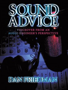 Sound Advice: Voiceover From An Audio Engineer's Perspective book